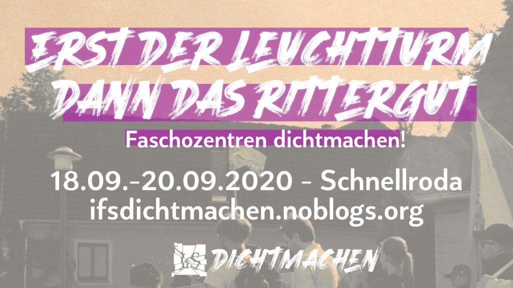 Aufruf: Erst der Leuchtturm dann das Rittergut - Faschozentren dichtmachen! 18.-20.09.2020
